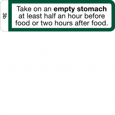 Take on an empty stomach - Half hour before or two hours after food - CAL